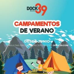 DOCK 39 - Campamentos Verano 2019