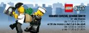 LEGO CITY: nuevo horario de Semana Santa