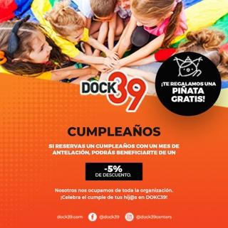DOCK 39 - Reserva ya tu cumpleaños
